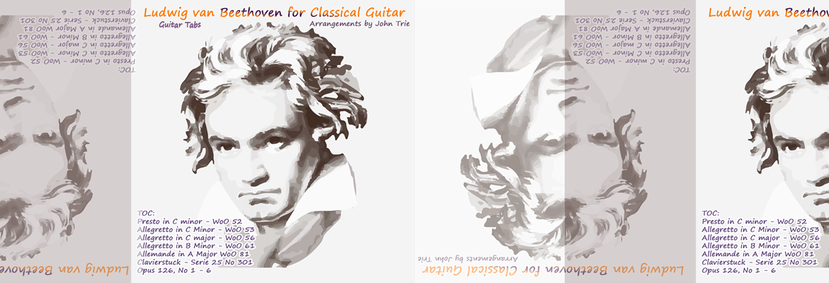 Beethoven for Classical Guitar: 12 guitar arrangements of classical piano pieces