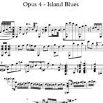 Opus 4 - Island Blues : Sheet Music